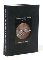 150 Anni Di Medaglie Johnson 1836-1986 - Catalogo Mostra Tenuta A Milano - Bücher, Zeitschriften, Comics