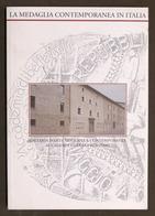 La Medaglia Contemporanea In Italia - Catalogo Mostra Galleria Arte Bergamo 1995 - Bücher, Zeitschriften, Comics