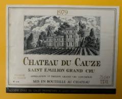 15558 - Château Du Cauze 1979  Saint-Emilion - Bordeaux
