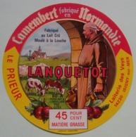 Etiquette Camembert - Le Prieur - Laiterie Lanquetot Les Veys Isigny-sur-Mer 14 Normandie - Calvados   A Voir ! - Cheese