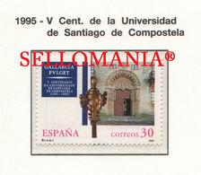 1995 UNIVERSIDAD SANTIAGO DE COMPOSTELA UNIVERSITY GATE  3389 ** MNH TC22382 - 1981-90 Unused Stamps