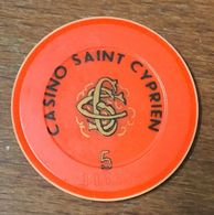 66 SAINT-CYPRIEN JETON DE CASINO DE 5 FRANCS N° 00688 CHIP TOKEN COIN - Casino
