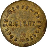 Monnaie, France, R. Giboz, Beurre - Oeufs - Fromages, Atelier Incertain, 1 - Monétaires / De Nécessité