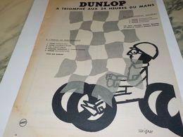 ANCIENNE PUBLICITE 24 HEURES DU MANS  PNEU DUNLOP 1957 - Werbung