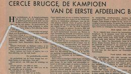 VOETBALSPORT..1938.. CERCLE BRUGGE DE KAMPIOEN VAN DE EERSTE AFDELING B./ HET ELFTAL/ EDG. DESMET VOORZITTER - Non Classés