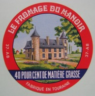 Etiquette Fromage - Du Manoir - Fromagerie Anonyme 37-AB Touraine - Indre&Loire   A Voir ! - Cheese