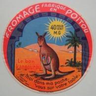 Etiquette Fromage - Le Bon Kangourou - Fromagerie Anonyme 79.F Poitou - Deux-Sèvres   A Voir ! - Cheese