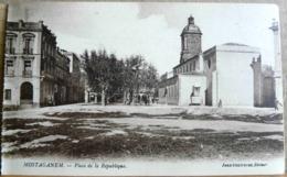 MOSTAGANEM PLACE DE LA REPUBLIQUE - Mostaganem