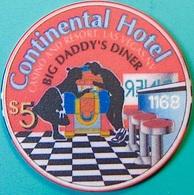 $5 Casino Chip. Continental, Las Vegas, NV. Big Daddy's Diner. O57. - Casino