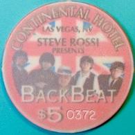 $5 Casino Chip. Continental, Las Vegas, NV. Back Beat. O57. - Casino