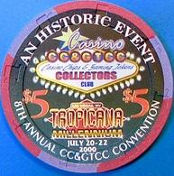 $5 Casino Chip. Tropicana, Las Vegas, NV. 8th CC&GTCC Convention. O58. - Casino