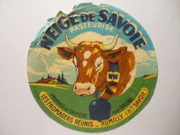 GG016 - Grande étiquette De Fromage - NEIGE DE SAVOIE Signée Boucherat - LES FROMAGERS REUNIS à RUMILLY Haute Savoie 74 - Cheese