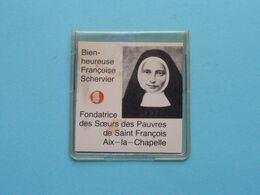 Bien-heureuse Françoise SCHERVIER Aix-la-CHAPELLE ( RELIKWIE - RELIQUIARIO - RELIC - RELIQUARY - RELIQUAIRE ) ! - Religion & Esotericism