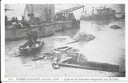 PARIS INNONDE Janvier 1910 - Epaves De Bateaux Emportés Par La Crue - Floods