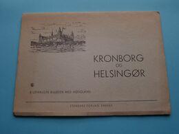 KRONBORG Og HELSINGOR ( 8 Udvalgte Billeder Med Hojglans ) Carnet 21,5 X 15,5 Cm. (Stenders Forlag Eneret) (See Photo) ! - Dänemark
