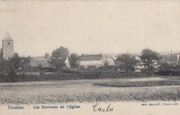 THUILLIES / ENVIRONS DE L EGLISE  1906 - Thuin