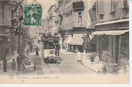 20 / 8 / 219  - CANNES  ( 06 ). LA   RUE  D'ANTIBES , ( Avec Tram ) -cpa - Cannes