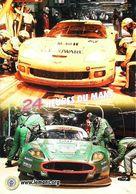 LE MANS (24 Heures Du Mans 2005) STANDS  ASTON MARTIN DB R9 & Chevrolet Corvette C6.R - ACO  Automobile Club De L'Ouest - Le Mans