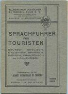 Sprachführer Für Touristen 50er Jahre - Deutsch Englisch Italienisch Spanisch Dänisch Französisch Und Holländisch - ADAC - Folletos Turísticos