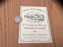Etiquette Vin 1982 « PREMIÈRES CÔTES DE BLAYE - UNIONS DES PRODUCTEURS - GÉNÉRAC (33)» - Bordeaux