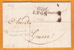 1825 - Marque Postale 68 LYON, Rhône  Sur Lettre Pliée Avec Correspondance Vers Grasse (auj. Alpes Maritimes) - Marcophilie (Lettres)