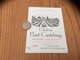 Etiquette Vin *** 1999 « PREMIÈRES CÔTES DE BLAYE - Château Haut-Canteloup - S. BORDENAVE - Fours (33)» - Bordeaux