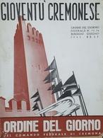Rivista - Gioventù Cremonese - Ordine Del Giorno Federale N.73 / 74 - 1942 - Bücher, Zeitschriften, Comics