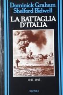 WWII - D. Graham E S. Bidwell - La Battaglia D'Italia 1943 / 1945 - Ed. 1989 - Bücher, Zeitschriften, Comics