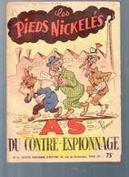 (BD) (SPE) LES PIEDS NICKELES AS DU CONTRE ESPIONNAGE (ill Pellos)  édition De 1952  (M0600) - Pieds Nickelés, Les