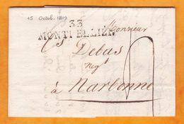 1819 - Marque Postale 33 Montpellier, Hérault Sur Lettre Pliée Avec Correspondance Vers Narbonne, Aude - Marcophilie (Lettres)