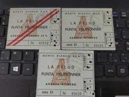 3 TICKETS  MONTE BIANCO LA PALUD PUNTA HELBRONNER  ITALIE - Tickets - Vouchers