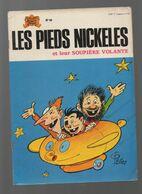(BD) (SPE) LES PIEDS NICKELES ET LA SOUPIERE VOLANTE  (ill PELLOS, édition De 1974) (M0605) - Pieds Nickelés, Les