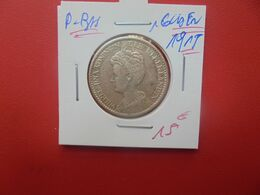 PAYS-BAS 1 GULDEN 1915 ARGENT (A.14) - [ 3] 1815-… : Royaume Des Pays-Bas