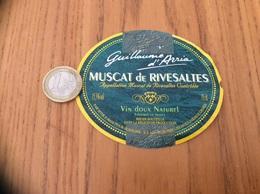 Etiquette Vin «MUSCAT DE RIVESALTES - Guillaume D'Arria - SIVIR (66) Pour SCAMARK - ISSY-LES-MOULINEAUX (92)» - Languedoc-Roussillon