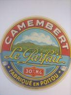 ETIQUETTE/CAMEMBERT/LE PARFAIT/POITOU - Cheese