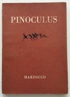 Collodi Pinoculus In Latinum Henrico Maffacini Pinocchio Marzocco Firenze 1950 - Libri, Riviste, Fumetti