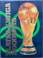 "Book PR000179 - Football Soccer Calcio ""Zlatna Knjiga Nogometa"" 1983 - Books, Magazines, Comics"