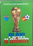 "Book PR000181 - Football Soccer Calcio Yugoslavia ""Plavi U Orbiti"" Ratkovic Micunovic - Books, Magazines, Comics"