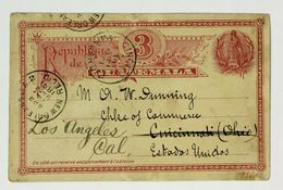 Carte Postale Guatemala, 1891 --> Cincinnati USA --> Los Angeles, Entier Postal / Postal Staionnery 3 Centavos - Guatemala