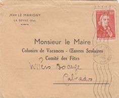 SEUL SUR LETTRE. N° 844. CLAUDE CHAPPE. LA SEYNE POUR VILLERS BOCAGE - Marcophilie (Lettres)