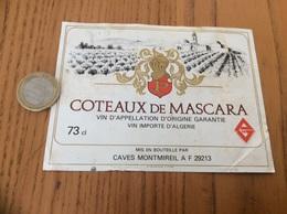 Etiquette Vin * Algérie «COTEAUX DE MASCARA - CAVES MONTMIREIL (29)» - Labels