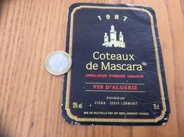 Etiquette Vin Algérie 1987 «COTEAUX DE MASCARA - VIGNA - LORMONT (33)» - Labels