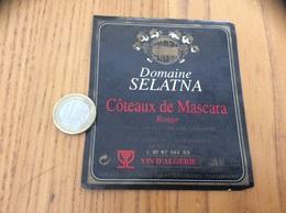 Etiquette Vin Algérie «COTEAUX DE MASCARA - Domaine SELATNA - PITTERS - LORMONT (33)» - Labels
