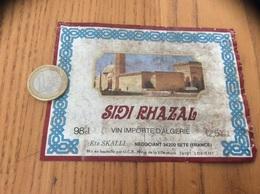Ancienne Etiquette Vin Algérie «SIDI RHAZAL - Est SKALLI - SETE (34)» - Labels
