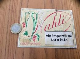 Ancienne Etiquette «VIN IMPORTÉ DE TUNISIE - Nahli - UNION DES COOPÉRATIVES VITICOLES DE TUNISIE» - Other