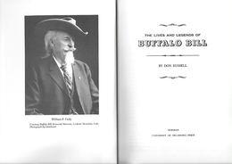 Livre En Anglais - Buffalo Bill - The Lives And Legends - William F. Cody - La Vie De Buffalo Bill - Far West - Histoire - United States