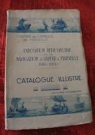 1929 CATALOGUE ILLUSTRÉ 1818-1900-EXPOSITION RÉTROSPECTIVE NAVIGATION A VAPEUR A MARSEILLE CHAMBRE DE COMMERCE - Boats