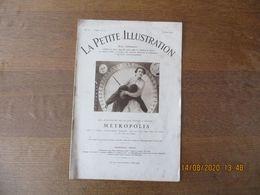 METROPOLIS REALISE PAR FRITZ LANG FILM DE L'ALLIANCE CINEMATOGRAPHIQUE EUROPEENNE LA PETITE ILLUSTRATION 3 MARS 1928 - Bücher, Zeitschriften, Comics