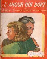 L'amour Qui Dort Par Marie Missir-Sapet - Collection Les Romans De La Vie N+137 (?) - Books, Magazines, Comics