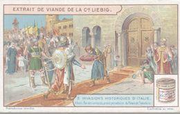CHROMO LIEBIG  INVASIONS HISTORIQUES D'ITALIE  ALBIN ROI DES LOMBARDS PREND POSSEESSION DU PALAIS THEODORIC - Liebig